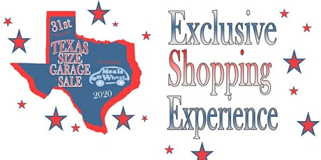 Texas Size Garage Sale Exclusive Shopping Experience tickets