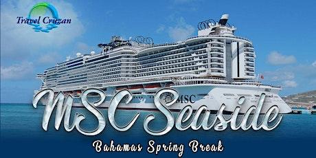 MSC Seaside - Bahamas Spring Break 2021 tickets