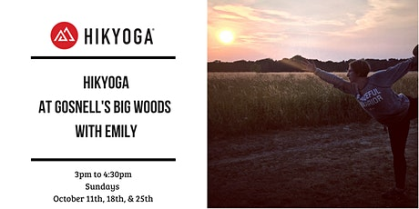 October  Hikyoga Series at Gosnell's Big Woods with Emily tickets