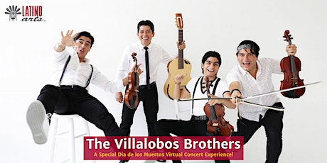 Dia de los Muertos Virtual Concert Experience: The Villalobos Brothers tickets
