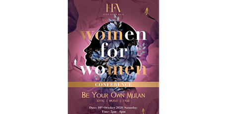 【10 October】Women for Women Conference - Be Your Own Mulan tickets