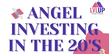 Angel Investing in the 20s tickets