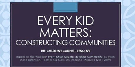 (Out of School Time) Every Kid Matters-Constructing Communities tickets