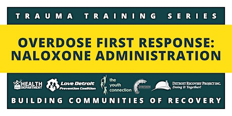 Overdose First Responder: Narcan Administration Training tickets