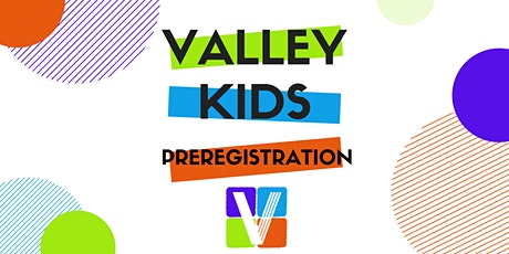 Valley Kids Sunday Experience tickets