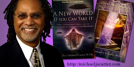 ALIEN SCRIPTURES: Extraterrestrials in the Bible with Rev. Michael Carter tickets