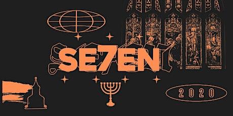 Se7en tickets