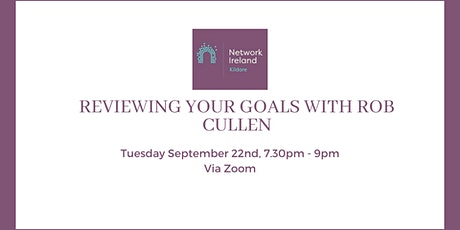 Reviewing your Goals with Rob Cullen tickets