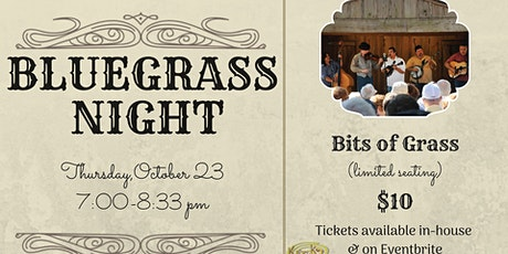 Bluegrass Night with Bits of Grass tickets