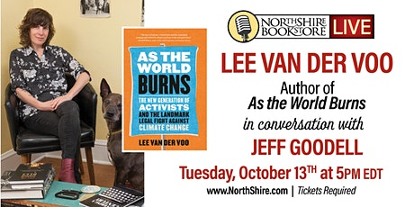 "Northshire Live: Lee Van Der Voo with Jeff Goodell - ""As the World Burns"" tickets"
