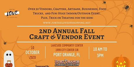 2nd Annual Fall Craft & Vendor Event in Port Orange tickets