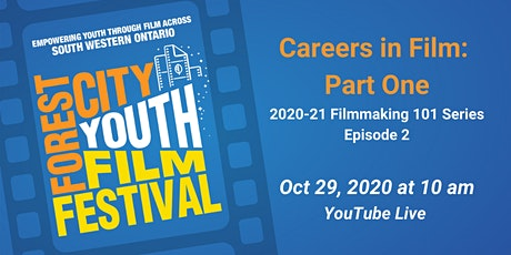 The 2020-21 Youth Filmmaking 101 Series: Careers in Film Part One tickets