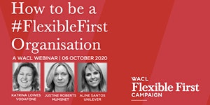 How To Be a #FlexibleFirst Organisation - A WACL...