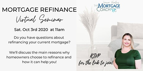 Mortgage Refinance Information Session tickets
