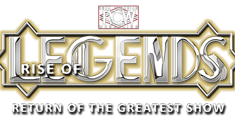 RCW RISE OF LEGENDS tickets