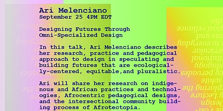 Post-Radical Design Pedagogy Lecture Series - Ari Melenciano tickets