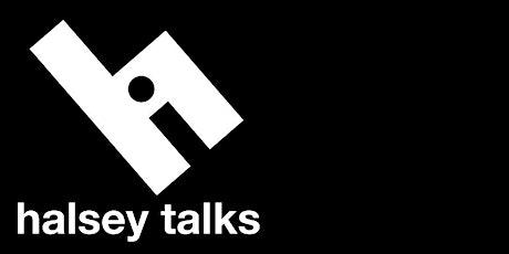 Halsey Talks: Virtual Exhibitions tickets