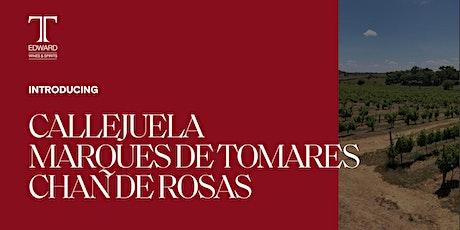 T. Edward Virtual Tasting: Callejuela, Marques de Tomares, & Chan de Rosas tickets