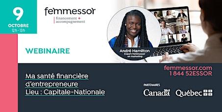 Webinaire | Ma santé financière d'entrepreneure | Capitale-Nationale billets
