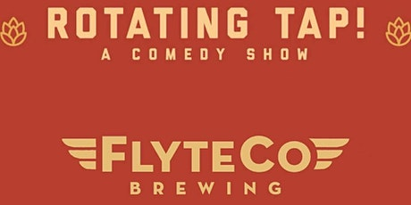 Rotating Tap Comedy @ FlyteCo Brewing tickets