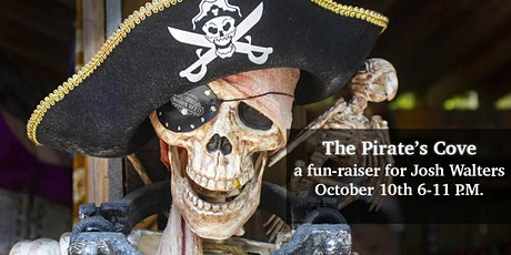 The Pirate's Cove bounty for Josh Walters Fundraiser tickets