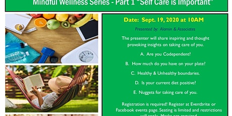 "Mindful Wellness Serise - Part 1 ""Self Care Is Important"" tickets"