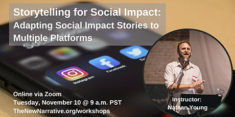 Storytelling for Social Impact: Adapting Stories to Multiple Platforms tickets