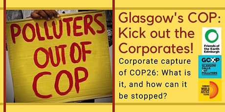Glasgow's COP: Kick out the Corporates! tickets