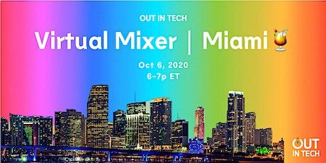 Out in Tech | Miami Virtual Mixer tickets