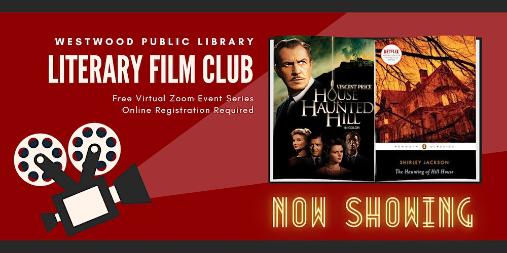 Literary Film Club The Haunting Of Hill House By Shirley Jackson Registration Mon Oct 19 2020 At 7 00 Pm Eventbrite