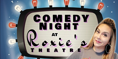 Comedy Night at Roxie's tickets