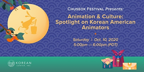 Animation & Culture: Spotlight on Korean American Animators tickets