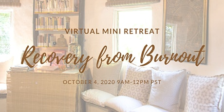 Recovery from Burnout: An Online Retreat tickets
