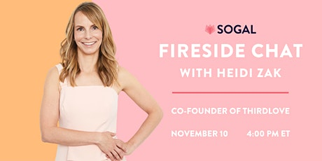 Fireside Chat with Heidi Zak, Co-Founder of ThirdLove tickets
