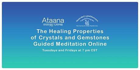 The Healing Properties of Crystals & Gemstones Guided Meditation Online tickets