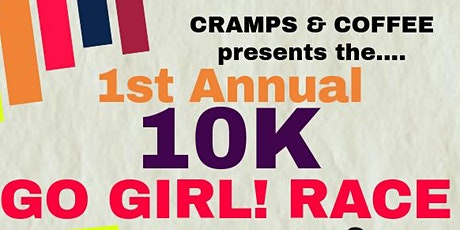 1st Annual 10K Go Girl! Race tickets