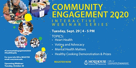 Morehouse School of Medicine: Community Engagement 2020 Series II Event tickets