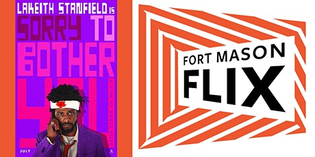 FORT MASON FLIX: Sorry to Bother You tickets