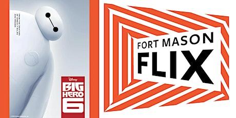 FORT MASON FLIX: Big Hero 6 tickets