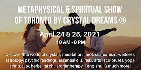 The Metaphysical & Spiritual Show of Toronto tickets