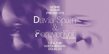 Home Share Presents: Davia Spain and ForeverKofi tickets