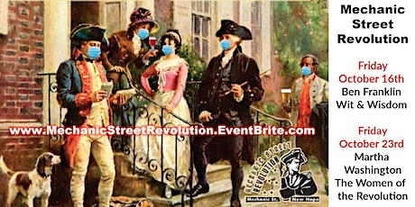 Mechanic St Revolutionary Dinner/Reenactment 10/16 or 10/23 tickets