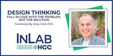 Design Thinking - Fall in love with the problem, not the solution. Virtual tickets