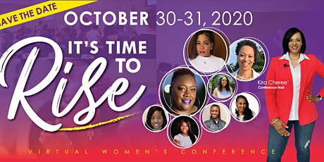 It's Time To Rise:Virtual Women's Conference tickets