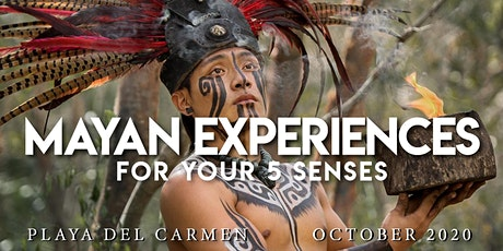 Mayan Experiences for your 5 senses
