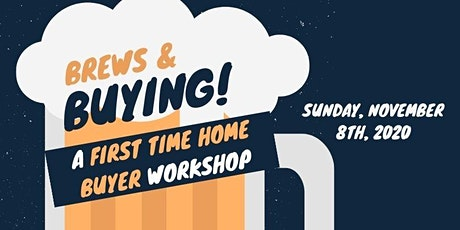 Brew and Buying - First Time Home Buyers Event tickets