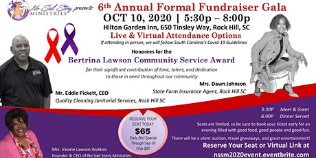 6TH ANNUAL NO SAD STORY MINISTRY  FORMAL FUNDRASIER  GALA tickets