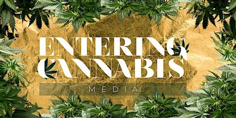 ENTERING CANNABIS: Media - LIVE - Virtual Summit tickets