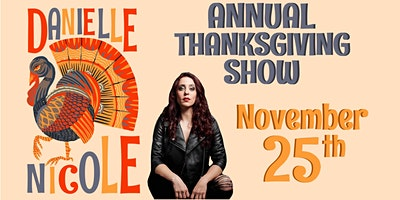 Danielle Nicole's Annual Thanksgiving Eve Show in the Garage