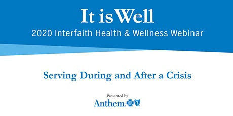 2020 Interfaith Health & Wellness Webinar presented  by Anthem tickets